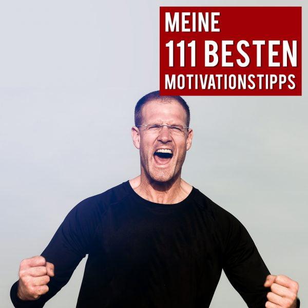 111 Motivationstipps von Christian Bischoff