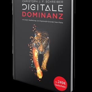 Digitale Dominanz - 7 Regeln, die dein Business zur Nummer 1 in deinem Markt machen.