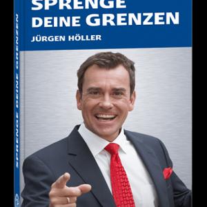 Sprenge Deine Grenzen von Jürgen Höller