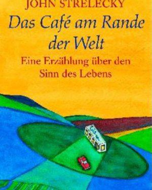 Eventfinder24-Shop-Buecher-Das-Café-am-Rande-der-Welt-John-Strelecky