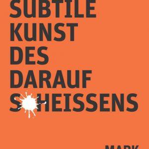Eventfinder24-Shop-Buecher-Die-subtile-Kunst-des-darauf-Scheißens-Mark-Manson
