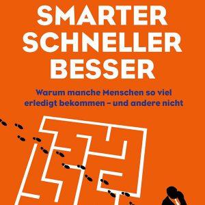 Eventfinder24-Shop-Buecher-Smarter, schneller, besser Warum manche Menschen so viel erledigt bekommen und andere nicht