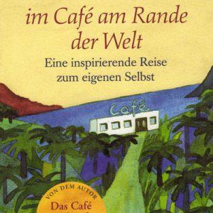 Eventfinder24-Shop-Buecher-Wiedersehen-im-Café-am-Rande-der-Welt-John-Strelecky
